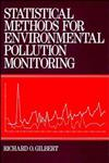 Statistical Methods for Environmental Pollution Monitoring,0471288780,9780471288787