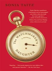 The Watchmaker's Daughter A Memoir,097556188X,9780975561881