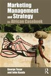 Marketing Management and Strategy An African Casebook,041578333X,9780415783330