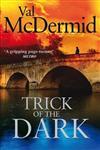 Trick of the Dark,0751543225,9780751543223