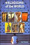 Religions of the World Their Nature and Their History 1st Published,8177559273,9788177559279