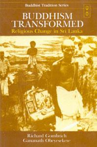 Buddhism Transformed Religious Change in Sri Lanka,8120807022,9788120807020