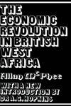Economic Revolution in British West Africa, The,0714627666,9780714627663