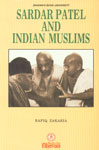 Sardar Patel and Indian Muslims An Analysis of His Relations with Muslims, Before and After India's Partition 2nd Edition,8172760825,9788172760823