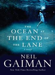 The Ocean at the End of the Lane A Novel,0062255657,9780062255655