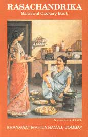 Rasachandrika Saraswat Cookery Book, with Notes and Home Remedies, Useful Hints and Hindu Festivals,8171542905,9788171542901