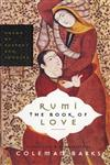 Rumi : The Book of Love Poems of Ecstasy and Longing,0060750502,9780060750503