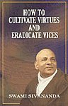 How to Cultivate Virtues and Eradicate Vices 8th Edition,8170520592,9788170520597