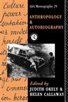 Anthropology and Autobiography,0415051894,9780415051897