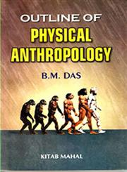 Outlines of Physical Anthropology 30th Edition,8122500099,9788122500097