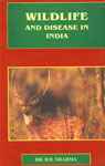 Wildlife and Disease in India 1st Edition,8187067020,9788187067023