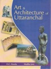 Art and Architecture of Uttaranchal 1st Published,8186505652,9788186505656