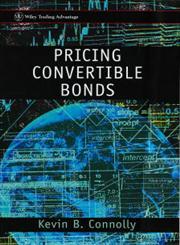 Pricing Convertible Bonds,0471978728,9780471978725
