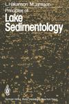 Principles of Lake Sedimentology,3642692761,9783642692765