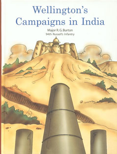 Wellington's Campaigns in India Division of the Chief of the Staff Intelligence Branch,0979617464,9780979617461