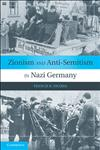 Zionism and Anti-Semitism in Nazi Germany,0521172985,9780521172981
