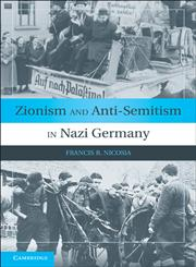 Zionism and Anti-Semitism in Nazi Germany,0521172985,9780521172981