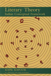 Literary Theory Indian Conceptual Framework,8185938865,9788185938868
