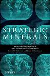Strategic Minerals Resource Geopolitics and Global Geo-Economics 1st Edition,0471974021,9780471974024