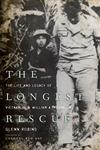 The Longest Rescue The Life and Legacy of Vietnam POW William A. Robinson,0813143233,9780813143231