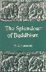 The Splendour of Buddhism 1st Edition,8121505135,9788121505130