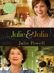 Julie and Julia My Year of Cooking Dangerously,031604427X,9780316044271