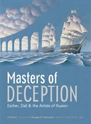 Masters of Deception Escher, Dali & the Artists of Optical Illusion,140275101X,9781402751011