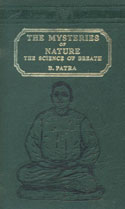 The Mysteries of Nature The Science of Breath Reprint Calcutta 1924 Edition,8120607376,9788120607378
