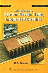 Introduction to System Design Using Integrated Circuits 2nd Revised Updated Edition, Reprint,8122403867,9788122403862