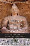 China between Empires The Northern and Southern Dynasties,0674060350,9780674060357