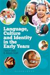 Language, Culture and Identity in the Early Years,1441145818,9781441145819