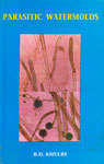 The Parasitic Watermolds Taxonomy, Ecology, Pathology and Control 1st Edition,8185865086,9788185865089
