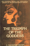 The Triumph of the Goddess The Canonical Models and Theological Visions of the Devi-Bhagavata Purana 1st Indian Edition,8170303052,9788170303053