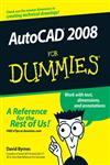 AutoCAD 2008 For Dummies (For Dummies (Computers)),0470116501,9780470116500