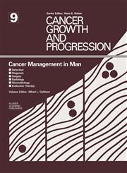 Cancer Management in Man Detection, Diagnosis, Surgery, Radiology, Chronobiology, Endocrine Therapy,0898389984,9780898389982