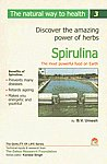 Spirulina The Most Powerful Food on Earth : Discover the Amazing Power of Herbs,817806040X,9788178060408