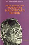 Social Conflicts in Manohar Malgonkar's Fiction,817018827X,9788170188278