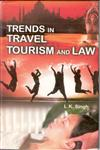 Trends in Travel Tourism and Law,818205477X,9788182054776