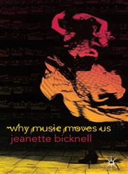 Why Music Moves Us,0230209904,9780230209909