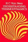 Understanding Thermodynamics,0486632776,9780486632773