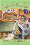 The Pumpkin Muffin Murder A Fresh-Baked Mystery,0451231325,9780451231321