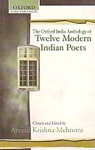 The Oxford India Anthology of Twelve Modern Indian Poets 9th Impression,0195628675,9780195628678
