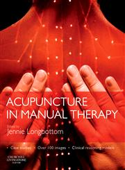 Acupuncture in Manual Therapy,0443067821,9780443067822