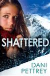 Shattered,0764209833,9780764209833