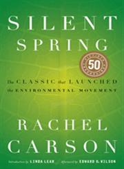 Silent Spring The Classic that Launched the Environmental Movement,0618249060,9780618249060