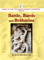 Battle, Bards and Brahmins Papers of the 13th World Sanskrit Conference Vol. 2 1st Edition,8120836049,9788120836044