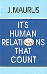 It's Human Relations that Count 7th Print,8171081274,9788171081271