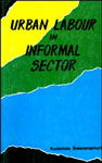 Urban Labour in Informal Sector 1st Edition,8170182921,9788170182924