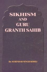 Sikhism and Guru Granth Sahib,8171163947,9788171163946