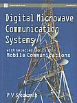 Digital Microwave Communication Systems With Selected Topics in Mobile Communications,8173713952,9788173713958